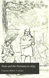 Paris and the Parisians in 1835: Volumes 1-2