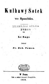 Kulhawý Šotek we Spanělsku