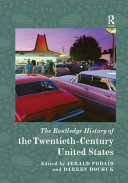 The Routledge History of the Twentieth Century United States
