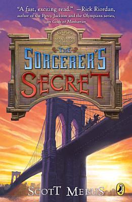 Gods of Manhattan 3  Sorcerer s Secret PDF