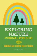 Exploring Nature Journal for Kids