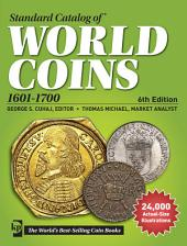 Standard Catalog of World Coins 1601-1700: Edition 5