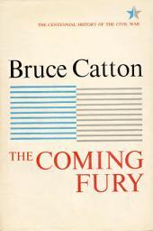 Coming Fury: Volume 1
