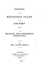 Thoughts on the religious state of the country, America, with reasons for preferring episcopacy
