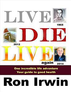 Live Die Live Again Book