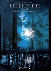 L'aube d'une destinée: Saga fantasy