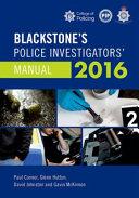 Blackstone s Police Investigators  Manual 2016 PDF
