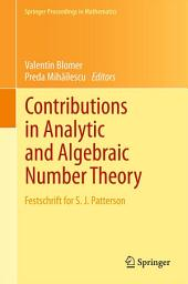 Contributions in Analytic and Algebraic Number Theory: Festschrift for S. J. Patterson