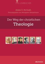 Der Weg der christlichen Theologie PDF
