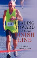 Heading Toward the Final Finish Line PDF