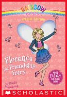 Rainbow Magic Special Edition  Florence the Friendship Fairy PDF