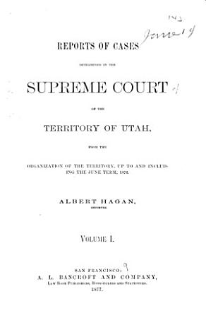 Reports of Cases Decided in the Supreme Court of the State of Utah PDF