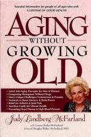 Aging Without Growing Old PDF
