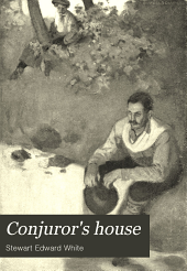 Conjuror's House: A Romance of the Free Forest