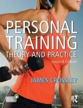 Personal Training: Theory and Practice, Edition 2