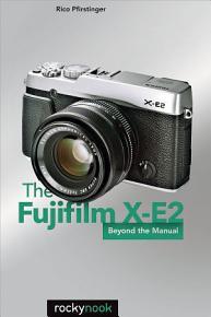 The Fujifilm X E2 PDF