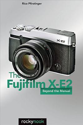 The Fujifilm X E2