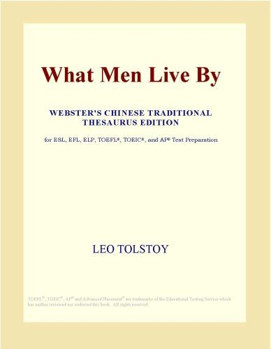 What Men Live by  Webster s Chinese Traditional Thesaurus Edition  PDF