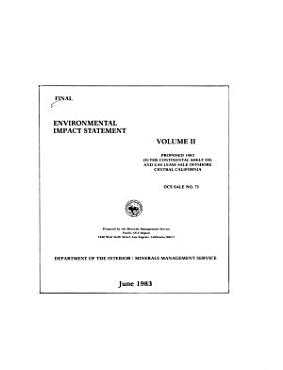 Final Environmental Impact Statement Proposed 1983 Outer Continental Shelf Oil and Gas Lease Sale Offshore Central California PDF