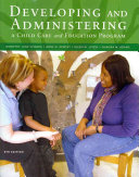 Developing and Administering a Child Care and Education Program PDF