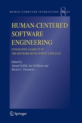 Human Centered Software Engineering   Integrating Usability in the Software Development Lifecycle PDF