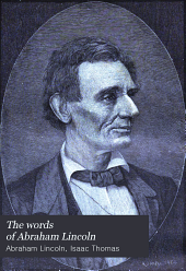 The Words of Abraham Lincoln: For Use in Schools