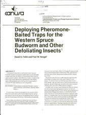 Deploying pheromone-baited traps for the western spruce budworm and defoliating insects