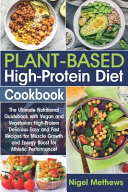 Plant-Based High-Protein Diet Cookbook