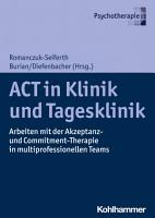ACT in Klinik und Tagesklinik PDF