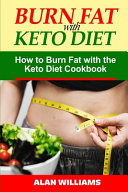 Burn Fat with Keto Diet