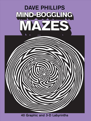 Mind Boggling Mazes PDF