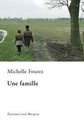 Une famille: Un roman émouvant