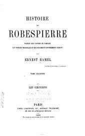 Histoire de Robespierre: Les Girondins. 1866