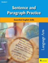 Sentence and Paragraph Practice: Essential English Skills