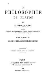 La philosophie de Platon: Essais de philosophie platonicienne. 2. éd., rev. et augm. 1889