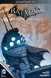 Batman: Arkham Unhinged #44