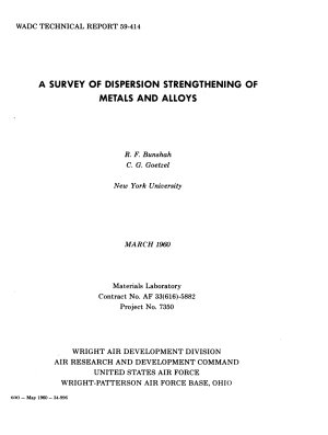 A Survey of Dispersion Strengthening of Metals and Alloys