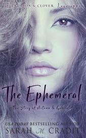 The Ephemeral: A Crimson & Clover Lagniappe