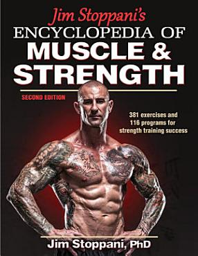 Jim Stoppani s Encyclopedia of Muscle   Strength  2E PDF