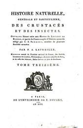Histoire naturelle, générale et particulière des crustacés et des insectes: Volume13