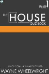 The House Quiz Book Season 1 Volume 1