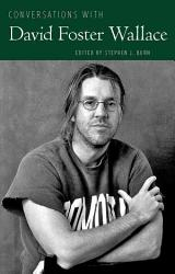 Conversations With David Foster Wallace Book PDF