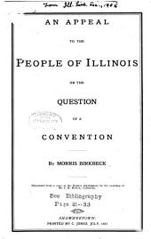 An Appeal to the People of Illinois on the Question of a Convention