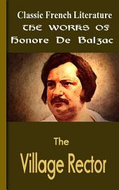 The Village Rector: Works of Balzac