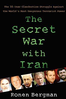 The Secret War with Iran