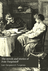 The Novels and Stories of Iván Turgénieff ...: Virgin soil, pt. 1-2