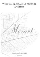 W.A. Mozart: Ave Verum Ssa (New Engraving)