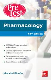 Pharmacology PreTest Self-Assessment and Review 14/E: Edition 14