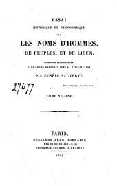 Essai historique et philosophique sur les noms d'hommes, de peuples et de lieux, considérés principalement dans leurs rapports avec la civilisation: Tome second, Volume1