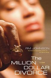The Million Dollar Divorce: A Novel